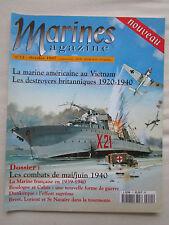 MARINES MAGAZINE 11 10/97 VIETNAM MARINE FRANCAISE MAI JUIN 1940 DESTROYERS NAVY