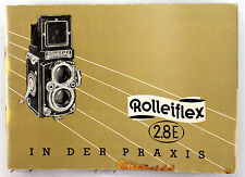 Original Rolleiflex 2.8E Instruction Manual in German - 60 pages,  March 1957
