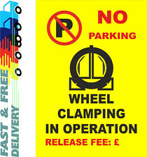 No Parking Wheel Clamping In Operation Sign