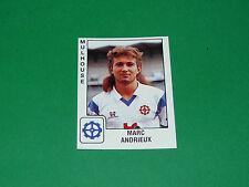 PANINI FOOTBALL FOOT 90 N°202 MARC ANDRIEUX FC MULHOUSE ALSACE 1989-1990