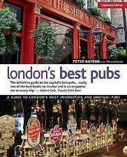 London's Best Pubs, Updated 3rd Edition, Very Good Condition Book, Peter Haydon,