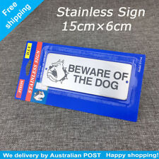 Stainless Steel Sign BEWARE OF THE DOG sign size 15cm x 6cm au stock