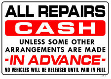 ALL REPAIRS CASH UNLESS SOME OTHER......14x20 Heavy Duty Plastic Sign AP-4