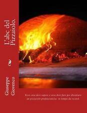 L'abc Del Pizzaiolo, Paperback by Giovenco, Giuseppe