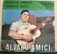 ALVARO AMICI - SVEIETE AMORE - SONATE AMICI - nuovo