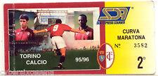 TORINO calcio ABBONAMENTO 1995 - 96  curva maratona