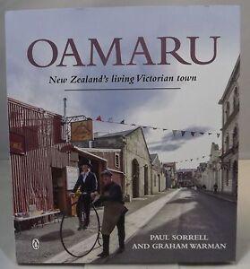 Paul Sorrell & Graham Warman, Oamaru: New Zealand's Living Victorian Town Signed