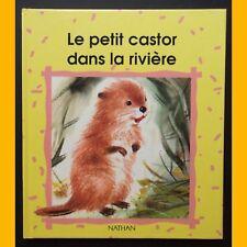 LE PETIT CASTOR DANS LA RIVIÈRE Romain Simon 1991