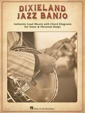 Dixieland Jazz Banjo : Authentic Lead Sheets with Chord Diagrams for Tenor...