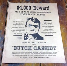 Robert Leroy Parker Butch Cassidy $4,000 Reward Old West Robber Wanted Poster