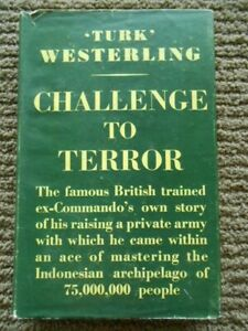 Challange To Terror by Turk Westerling 1952 Ist Edition Hardcover