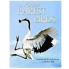 The World's Rarest Birds (Princeton University Press (WILDGuides)), Swash, Andy,