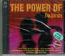 THE POWER OF BALLADS - 2 CD´s  # MINT / NEU IN OVP  #D88#