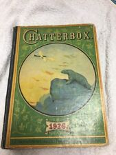 Hardcover Book, Chatterbox for 1926, Children's Stories & Poems, Illustrated USA