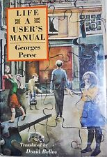 LIFE A USER'S MANUAL BY GEORGES PEREC *FIRST AMERICAN ED*