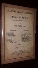 CHANSONS DU XVe SIECLE HARMONISEES A 4 VOIX MIXTES - 2e série - Alexandre Béon