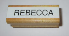 """Rebecca Rubber Stamp Name Wood Mounted 2"""" Long"""