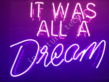 "New It Was All A Dream Neon Light Sign 20""x16"" Acrylic Lamp Beer Real Glass Bar"