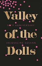 Valley of the Dolls, Paperback by Susann, Jacqueline, Like New Used, Free shi.