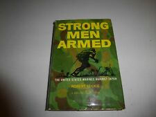STRONG MEN ARMED by Robert Leckie/1st Ed./1st Prt/HCDJ/Military/WWII 1939-45 309