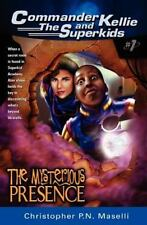 The Mysterious Presence by Christopher P. N. Maselli (1998, Paperback)