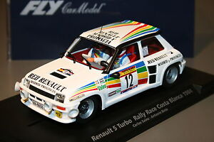 Slot Car scx scalextric fly 88169 Renault 5 Turbo Rally Course Costa Blanc 1984