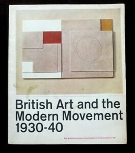 BRITISH ART AND THE MODERN MOVEMENT 1930-40 1962 GROUP ART EXHIBITION CATALOGUE