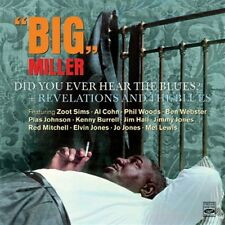 Big Miller: DID YOU EVER HEAR THE BLUES? + REVELATIONS AND THE BLUES