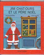 Jim Chat-Ours et le père Noël ¤ Jean Alessandrini et Sophie Kniffke