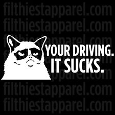 """GRUMPY CAT """"Your Driving. It Sucks"""" Meme Funny Angry Cat Vinyl Decal Sticker"""