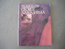 Soul of a Tree George Nakashima SIGNED Woodworker Architect Furniture Maker