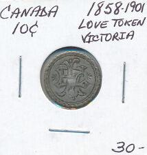 CANADA 10 CENTS 1858-1901 VICTORIA LOVE TOKEN