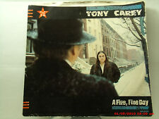 TONY CAREY -(45 W/PIC. SLEEVE)- A FINE, FINE DAY / SAY IT'S ALL OVER - MCA- 1984