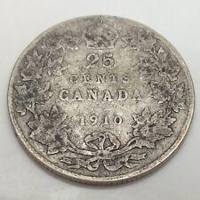 1910 Canada 25 Twenty Five Cents Quarter Canadian Circulated Coin D995