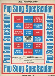 POP SONG SPECTACULAR Easy Piano & Organ arr. by Frank Metis Ludlow Music ©1965