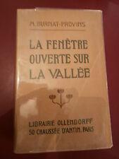Marguerite Burnat-Provins Fenêtre ouverte sur la vallée Avec envoi