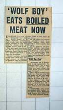 1954 Wolf Boy Eats Boiled Meat Lucknow Humanisation Process