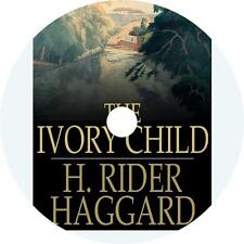 The Ivory Child, Classic Adventure Audiobook by H. Rider Haggard on 1 MP3 CD