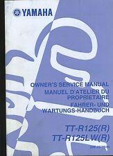 (23B) REVUE TECHNIQUE MANUEL ATELIER MOTO YAMAHA TT-R125 (R) et TT-R125LW (R)