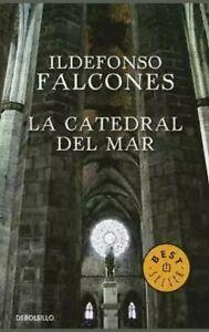 LA CATEDRAL DEL MAR, POR: ILDEFONSO FALCONES