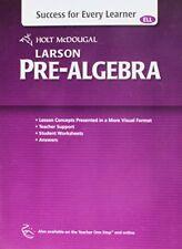 Holt McDougal Larson Pre-Algebra: Success for Every Learner by HOLT MCDOUGAL