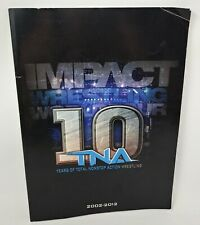 2012 TNA Impact Wrestling Live Event Program Book 10 Years Total Nonstop Action