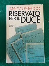 RISERVATO PER IL DUCE - Arrigo Petacco - Mondadori - 1979 prima edizione