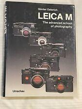 Leica M, The Advanced School of Photography, by Gunter Osterloh, 1987, Hardback