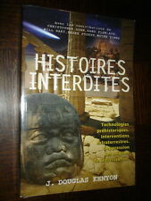 HISTOIRES INTERDITES - J. Douglas Kenyon 2006 - OVNI - UFO