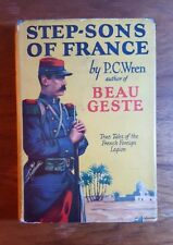 Step-Sons of France, P.C. Wren, True tales of the French Foreign Legion, Grosset