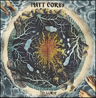 MATT CORBY - TELLURIC CD ~ AUSTRALIAN ALTERNATIVE *NEW*