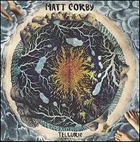 MATT CORBY - TELLURIC CD ~ AUSTRALIAN ALTERNATIVE *NEW*