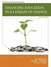 Financing Education in a Climate of Change by Brimley, Verstegen, and Garfield