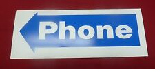 New Left Arrow Phone Sign for Payphone Payphones Telephone Pay phone Telephones